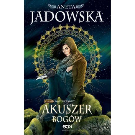 Okładka książki Akuszer Bogów Anety Jadowskiej