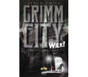 Okładka książki Grimm City. Wilk!