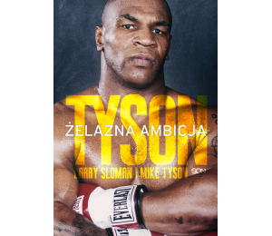 Okładka ebooka o boksie Tyson Żelazna ambicja w księgarni sportowej labotiga.pl