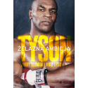 (ebook- wersja elektroniczna) Tyson. Żelazna ambicja