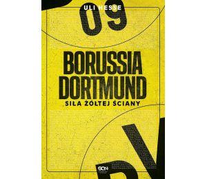 Okładka książki sportowej Borussia Dortmund. Siła Żółtej Ściany dostępnej w księgarni sportowej labotiga.pl