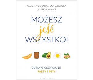 Okładka książki Możesz jeść wszystko! Zdrowe odżywianie na labotiga.pl