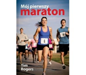 Mój pierwszy maraton