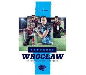 Okładka książki sportowej Panthers Wrocław. Amerykański sen o potędze dostępnej w księgarni sportowej labotiga.pl