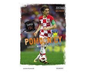"""Książka sportowa dla dzieci """"Pomocnicy. Liderzy, asystenci, robotnicy"""" na labotiga.pl"""
