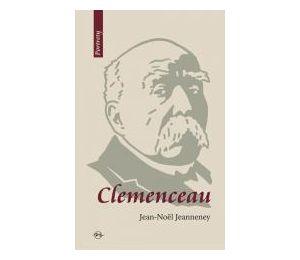 Clemenceau. Wizjoner znad Sekwany
