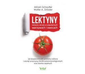 """Okładka książki """"Lektyny toksyny ukryte w popularnych warzywach i owocach"""""""