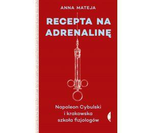 "Okładka książki ""Recepta na adrenalinę"""