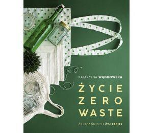 """Okładka książki """"Życie Zero Waste"""""""