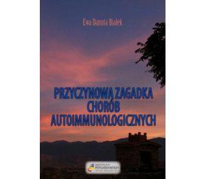 """Okładka książki """"Przyczynowa zagadka chorób autoimmunologicznych"""""""
