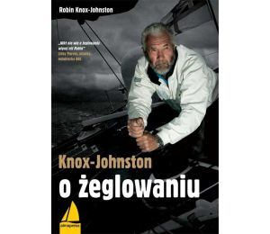 "Okładka książki ""Knox-Johnston o żeglowaniu"""