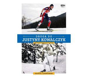 (książka powystawowa) Droga do Justyny Kowalczyk. Historia biegów narciarskich