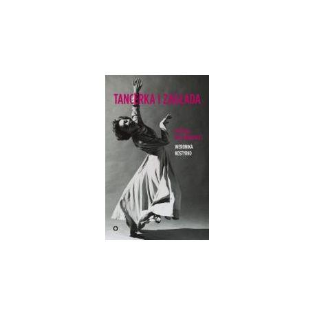Tancerka i zagłada. Historia Poli Nireńskiej