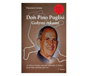 Don Pino Puglisi. Gołymi rękami