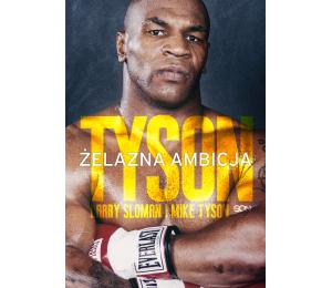 Okładka książki sportowej o boksie Tyson Żelazna ambicja w księgarni sportowej labotiga.pl