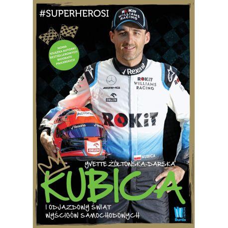 """Okładka książki """"Kubica i odjazdowy świat wyścigów samochodowych"""""""