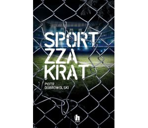 Książka sportowa sport zza krat na labotiga.pl