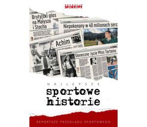 """Książka sportowa Najlepsze sportowe historie. Reportaże """"Przeglądu Sportowego"""" na labotiga"""