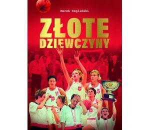 """Okładka książki """"Złote dziewczyny"""" na Labotiga.pl"""