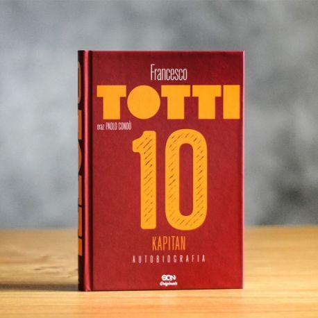 Okładka książki Totti. Kapitan. Autobiografia w limitowanej wersji SQN Originals na Labotiga.pl