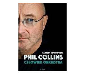 Phil Collins. Człowiek orkiestra