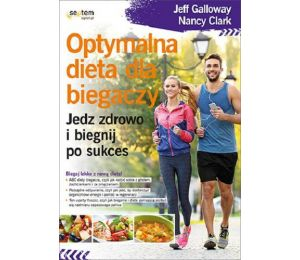 Okładka książki Optymalna dieta dla biegaczy. Jedz zdrowo i biegnij po sukces na Labotiga.pl