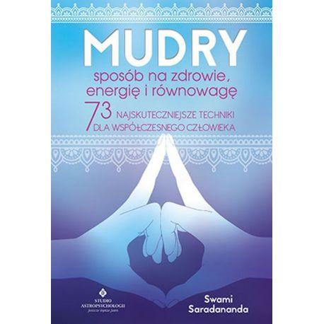 Okładka książki Mudry sposób na zdrowie, energię i równowagę. 73 najskuteczniejsze techniki dla współczesnego człowieka na Labot