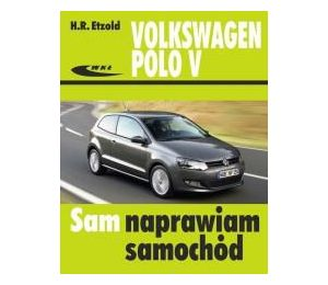 Volkswagen Polo V od VI 2009 do XI 2017