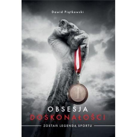 Okładka książki Obsesja doskonałości. Zostań legendą sportu na Labotiga.pl