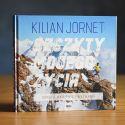 Szczyty mojego życia. Górskie marzenia i wyzwania. Kilian Jornet