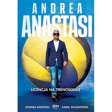 Okładka książki Andrea Anastasi. Licencja na trenowanie