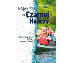 Okładka książki Kajakiem po Czarnej Hańczy w księgarni Labotiga