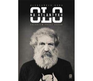 Okładka książki Olo na Atlantyku. Kajakiem przez ocean w. II w księgarni Labotiga