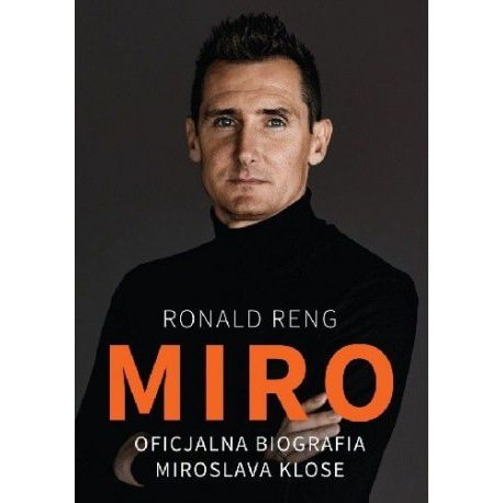 Okładka książki Miro. Oficjalna biografia Miroslava Klose w księgarni sportowej Labotiga