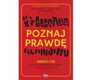 Okładka książki Poznaj prawdę. Agenci CIA zdradzą ci, jak przekonać każdego, by powiedział wszystko w księgarni sportowej Laboti