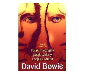 David Bowie. Pająk malezyjski, pająk szklany i pająk z Marsa