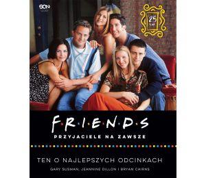 Okładka książki Friends. Przyjaciele na zawsze w księgarni Labotiga