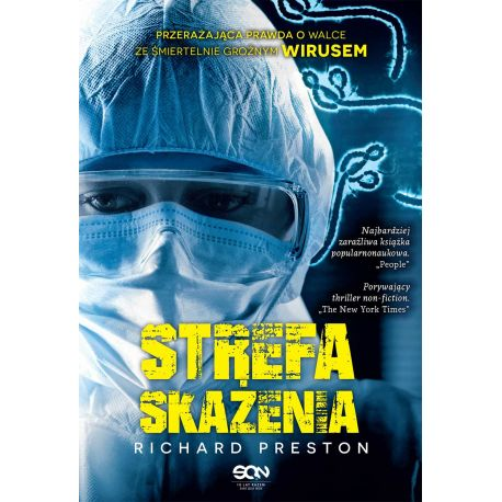 Okładka książki Strefa skażenia. Przerażająca prawda o eboli. Wydanie II w księgarni Labotiga