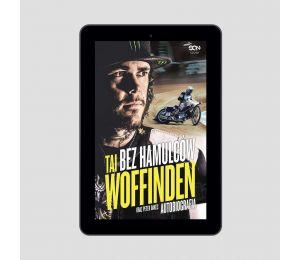 Okładka książki Bez hamulców. Tai Woffinden. Autobiografia w księgarni Labotiga