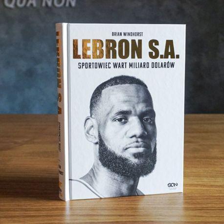 Okładka książki LeBron S.A. Sportowiec wart miliard dolarów w księgarni Labotiga