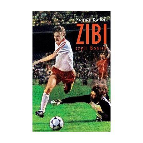 Okładka książki Zibi. Biografia Zbigniewa Bońka w księgarni sportowej Labotiga