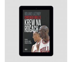 Okładka e-booka Chicago Bulls. Krew na rogach. Poznaj ostatni taniec dynastii Byków w księgarni sportowej Labotiga