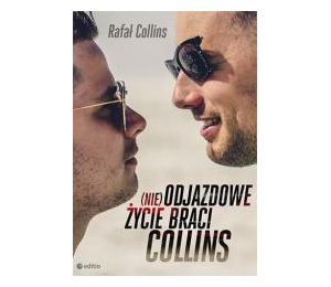 (nie)Odjazdowe życie braci Collins