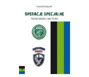 Operacje specjalne. Polski model i nie tylko