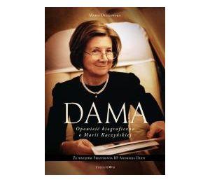 Dama. Opowieść biograficzna o Marii Kaczyńskiej