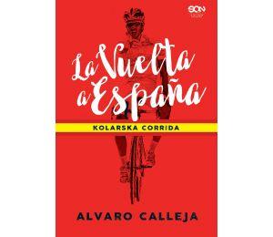 Zdjęcie okładki La Vuelta a España. Kolarska corrida w księgarni Labotiga