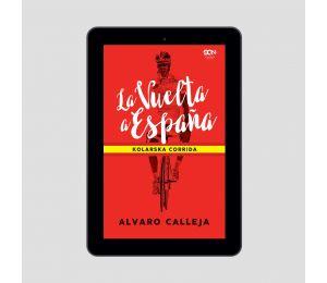 Okładka e-booka La Vuelta a España. Kolarska corrida w księgarni Labotiga