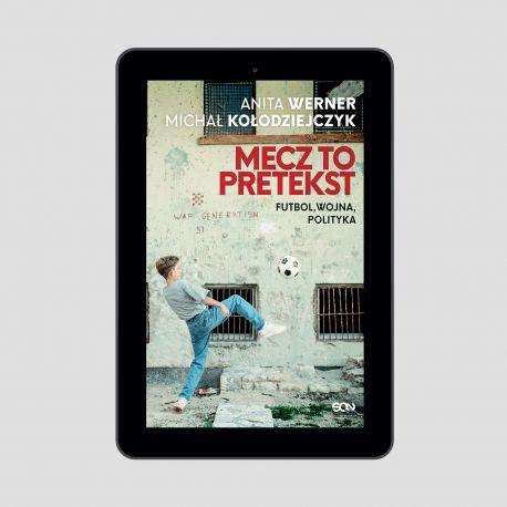 Okładka e-booka Mecz to pretekst. Futbol, wojna, polityka w księgarni sportowej Labotiga