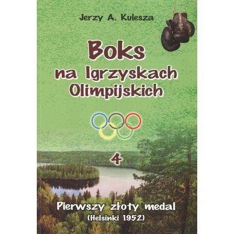 Zdjęcie okładki Boks na Igrzyskach Olimpijskich 4. Pierwszy złoty medal (Helsinki 1952) w księgarni sportowej Labotiga