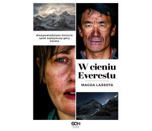 Zdjęcie okładki W cieniu Everestu. Nieopowiedziane historie spod najwyższej góry świata w księgarni Labotiga